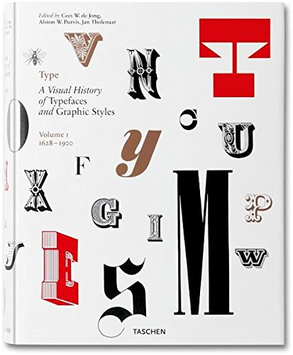 9783836511018: Type: A Visual History of Typefaces and Graphic Styles, Vol. 1