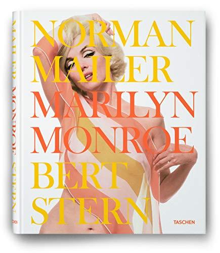 Marilyn Monroe.: Von Norman Mailer und Bert Stern. Köln 2011.
