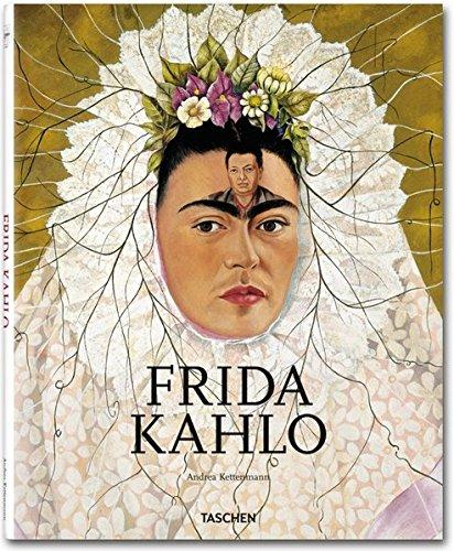 Frida Kahlo 1907 - 1954 : Leid und Leidenschaft. - Kettenmann, Andrea und Frida (Illustrator) Kahlo