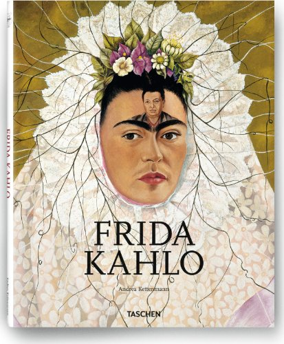9783836512640: Frida Kahlo, 1907-1954: Pain and Passion