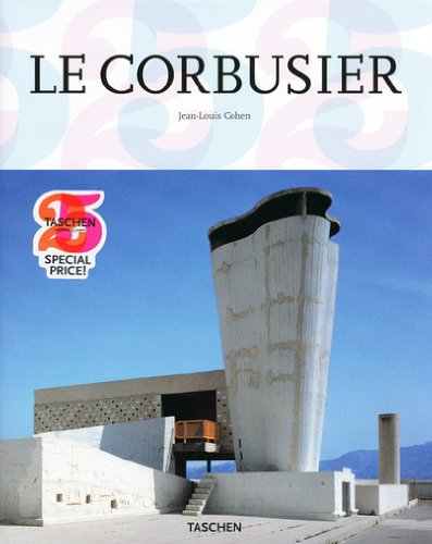 9783836513074: Le Corbusier, 1887-1965: The Lyricism of Architecture in the Machine Age.