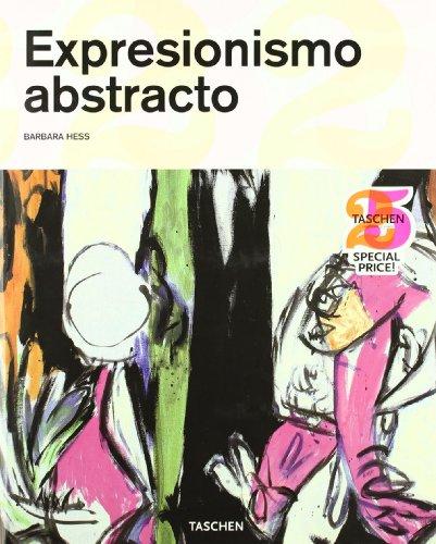 9783836513838: Expresionismo Abstracto (Taschen 25. Aniversario)