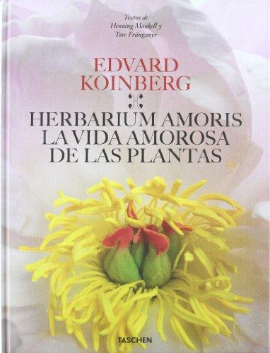 9783836514514: HERBARIUM AMORIS - LA VIDA AMOROSA DE LAS PLANTAS (Spanish Edition)