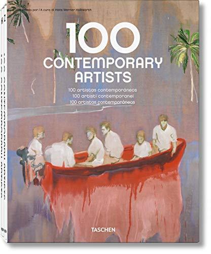 9783836514910: One hundred contemporary artists. Ediz. italiana, spagnola e portoghese