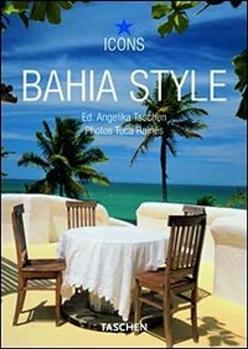 9783836515108: Bahia style. Ediz. italiana, spagnola e portoghese (Icons)