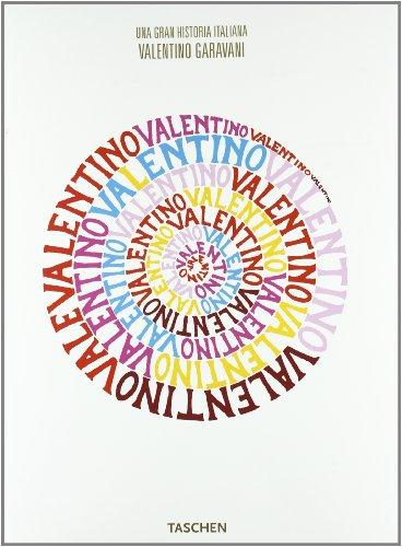9783836515351: Valentino - Una Gran Historia Italiana (Fotografia)