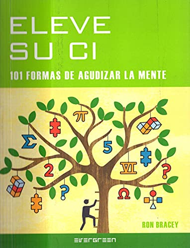 9783836516167: Eleve su ci - 101 formas de agudizar la mente (Evergreen)