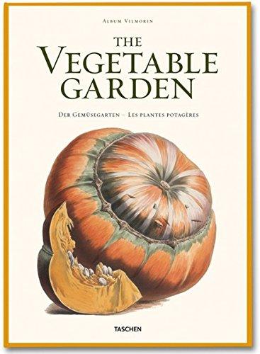 9783836517775: Vilmorin: The Vegetable Garden