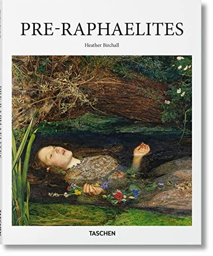 9783836519656: Pre-Raphaelites (Basic Art 2.0)