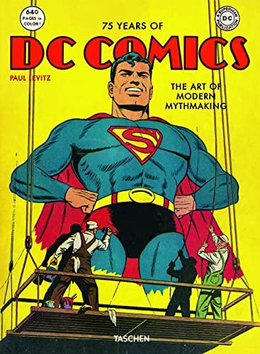 9783836519816: 75 Years Of DC Comics: The Art Of Modern Mythmaking