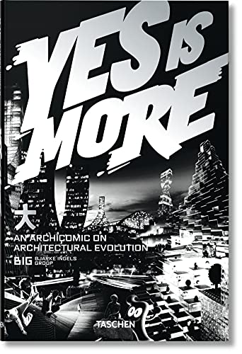 Yes Is More: An Archicomic on Architectural Evolution: Ingels, Bjarke