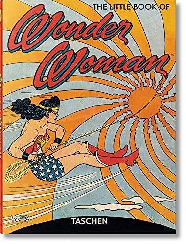 9783836520157: The little book of Wonder Woman (TM)