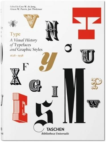 9783836520300: Type. A Visual History of Typefaces & Graphic Styles (Bibliotheca Universalis)