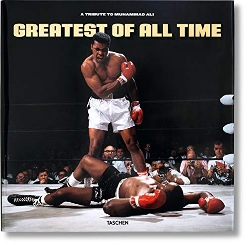 Greatest Of All Time: A Tribute to: Taschen