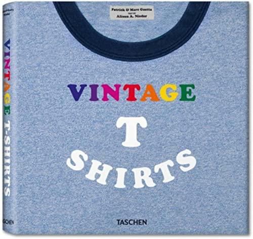 Vintage T-Shirts: Patrick Guetta, Marc Guetta, Alison A. Nieder
