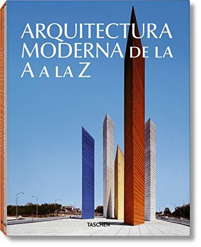 9783836521307: ARQUITECTURA MODERNA DE LA A A LA Z (Spanish Edition)