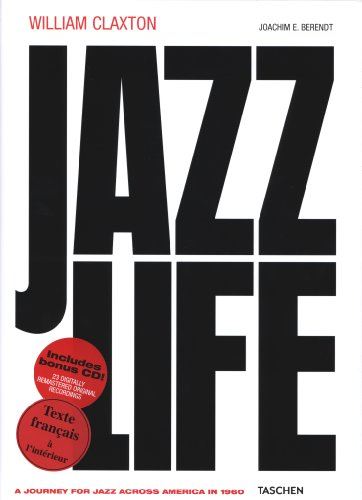 Jazzlife: A Journey for Jazz Across America: Claxton, William