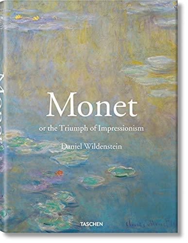 Monet or The Triumph of Impressionism (9783836523219) by Daniel Wildenstein