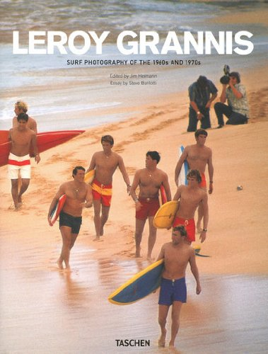 9783836523974: LeRoy Grannis: Surf Photography Of The 1960s & 1970s (25)