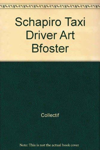 9783836524964: Schapiro, Taxi Driver - Art B