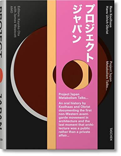Project Japan: Koolhaas, Rem; Obrist, Hans-Ulrich