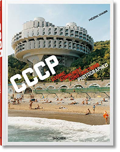 9783836525190: FO-CCCP COSMIC COMMUNIST CONSTRUCTIONS PHOTOGRAPHED