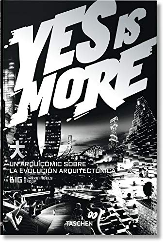 Yes is More: un Arquicomic Sobre la Evolucion Arquitectonica: BIG(525251)