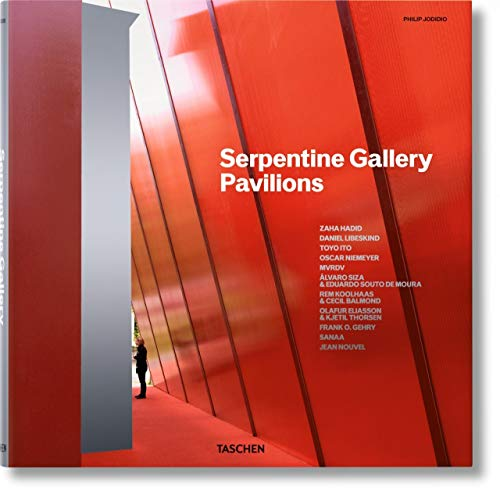Ten Years Serpentine Gallery Pavilions: Jodidio, Philip