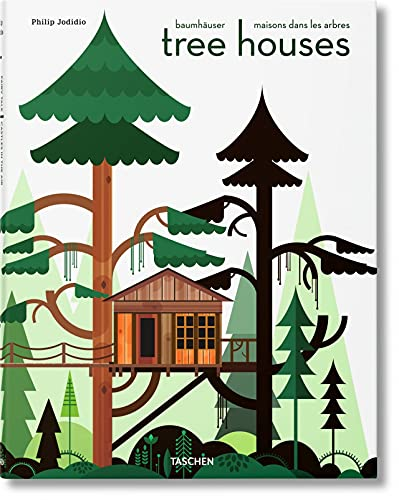 Tree Houses. Fairy Tale Castles in the Air: Jodidio, Philip