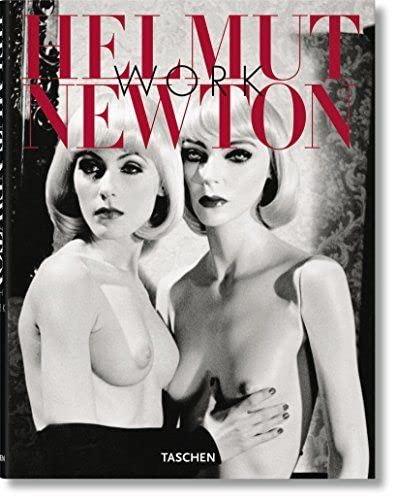 Helmut Newton: Work: Photography) Helmut Newton,