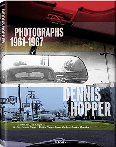 9783836527262: Dennis Hopper. Photographs 1961-1967. Ediz. inglese, francese e tedesca (Jumbo)