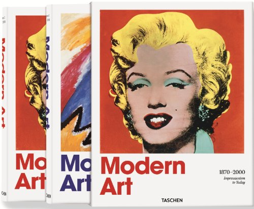 Modern Art 1870-2000: impressionism to today; with: Hans Werner Holzwarth;