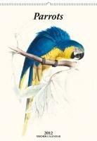 9783836529259: Parrots 2012: Large Calendar (Taschen Large Wall Calendar)