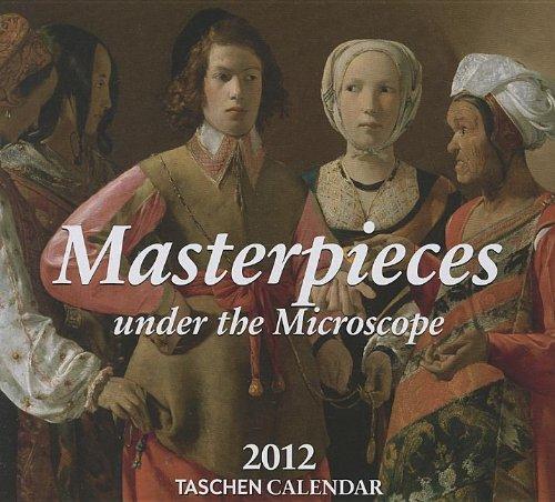 9783836529457: Masterpieces Under The Microscope 2012 Taschen Calendar