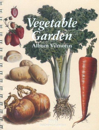 9783836530255: 2012 Vegetable Garden Diary (Taschen Diaries)