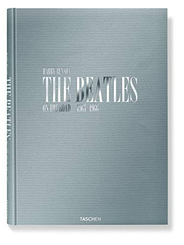 9783836533157: Harry Benson: The Beatles: On the Road, 1964-1966 (English, German and French Edition)