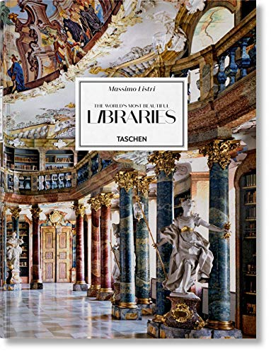 9783836535243: Massimo Listri. The World's Most Beautiful Libraries: LISTRI, LIBRARIES (Extra large)