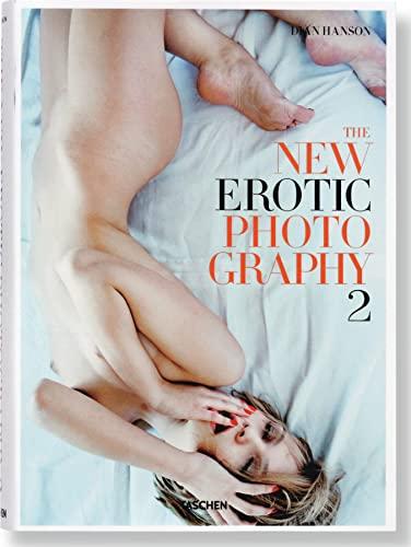 New Erotic Photography (Hardcover): Dian Hanson Eric