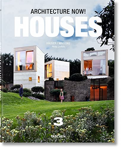 Architecture Now! Houses Vol. 3: Jodidio, Philip