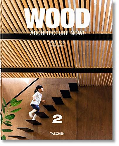 Wood Architecture Now!: Vol 2: Jodidio, Philip (Editor)