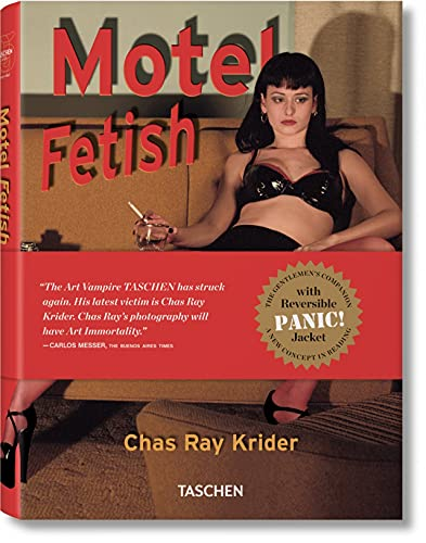 Motel Fetish - A Hideaway for Dreams of Desire: Chas Ray Krider