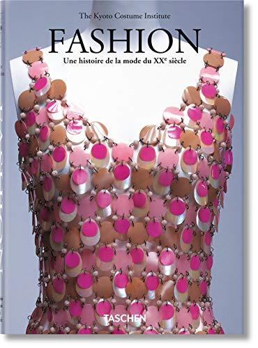 9783836536073: Fashion, une histoire de la mode du XXe siècle : Les collections du Kyoto Costume Institute