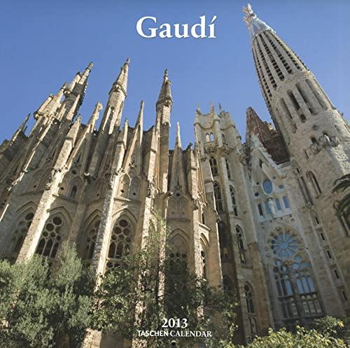 Gaudi - 2013 (Taschen Wall Calendars): TASCHEN, Benedikt