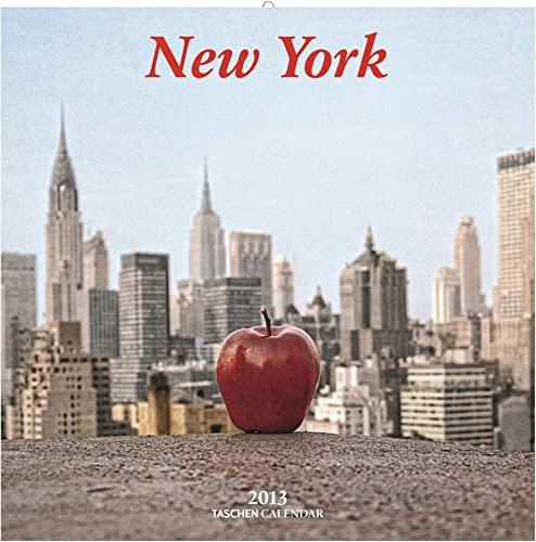 New York - 2013 (Taschen Wall Calendars): TASCHEN, Benedikt
