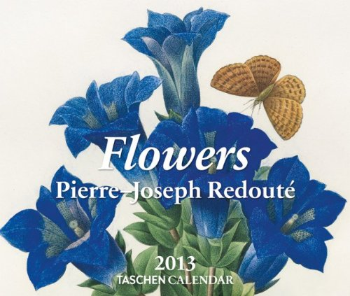 9783836538107: Flowers - 2013 (Taschen Tear-off Calendars)