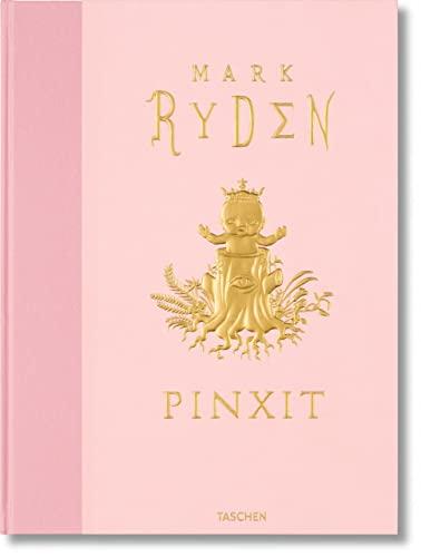 9783836541602: Mark Ryden: Pinxit