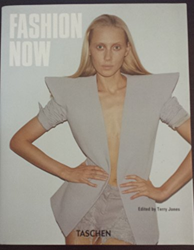 9783836541619: Fashion Now
