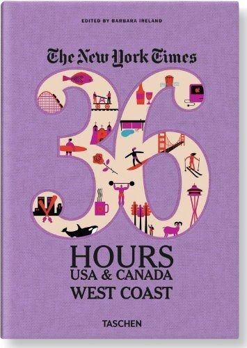 The New York Times: 36 Hours USA & Canada, West Coast: Ireland, Barbara