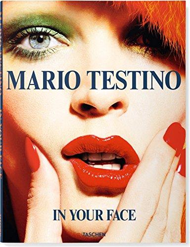 9783836542807: Mario Testino: In Your Face