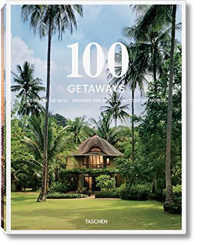 100 Getaways around the World, 2 Vol.: Margit J. Mayer, Max Scharnigg